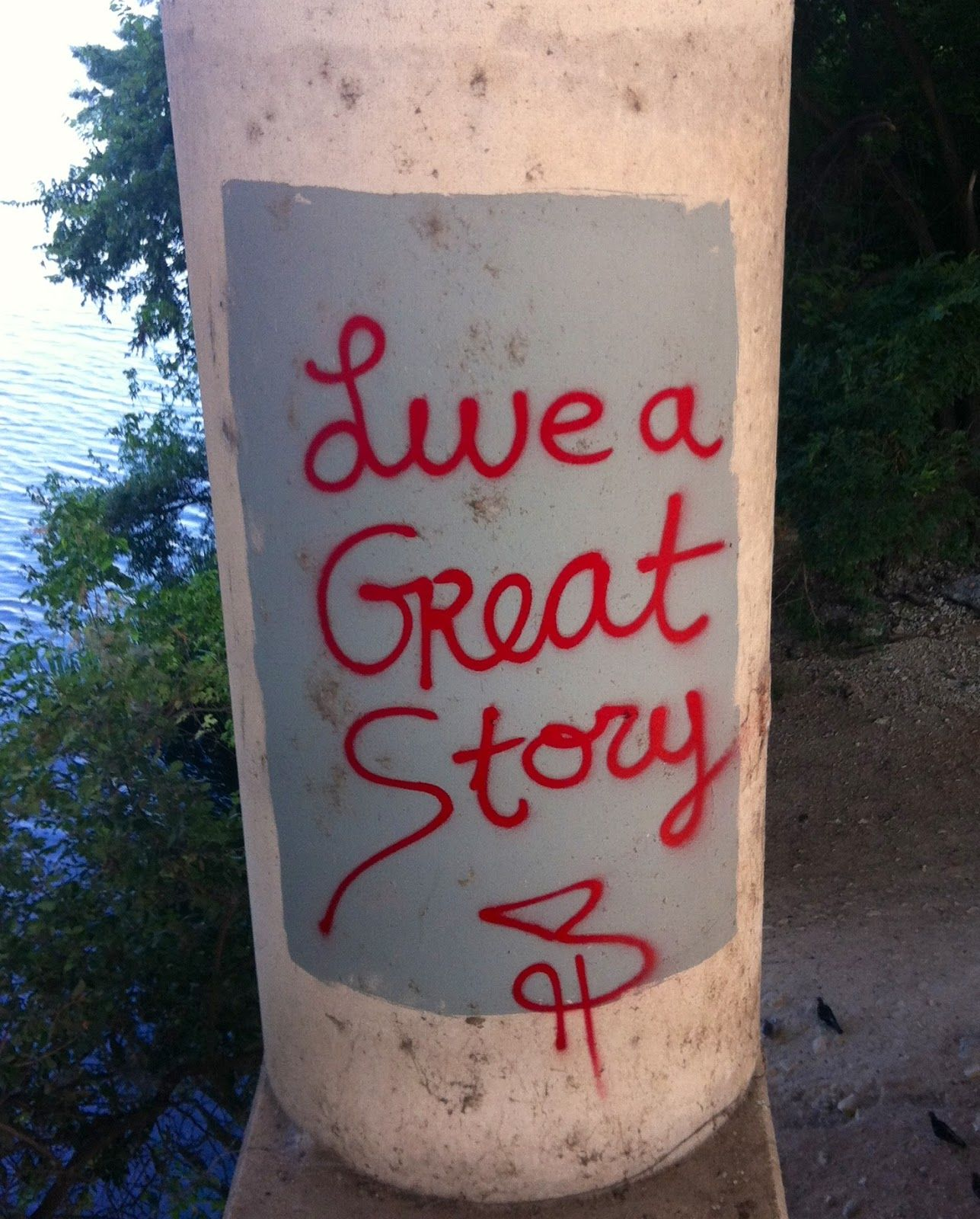 Live A Great Story Graffiti Under The Lamar Street Bridge Over Town Lake In Austin It S Not There Anymor Great Stories Coors Light Beer Can Story