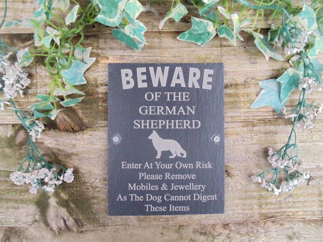 Humorous Beware Of The German Shepherd Dog Slate Door Gate Plaque