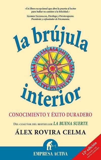 La brújula interior // Alex Rovira Celma EMPRESA ACTIVA (Ediciones Urano)