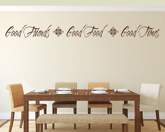 Kitchen Wall Decal Good Friends Good Food Good Times Vinyl Lettering Dining Room Quote Sticker Dining Room Decal Dining Room Wall Art Kitchen Wall Decals