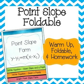 Point Slope Form Foldable With Warm Up Homework Equation