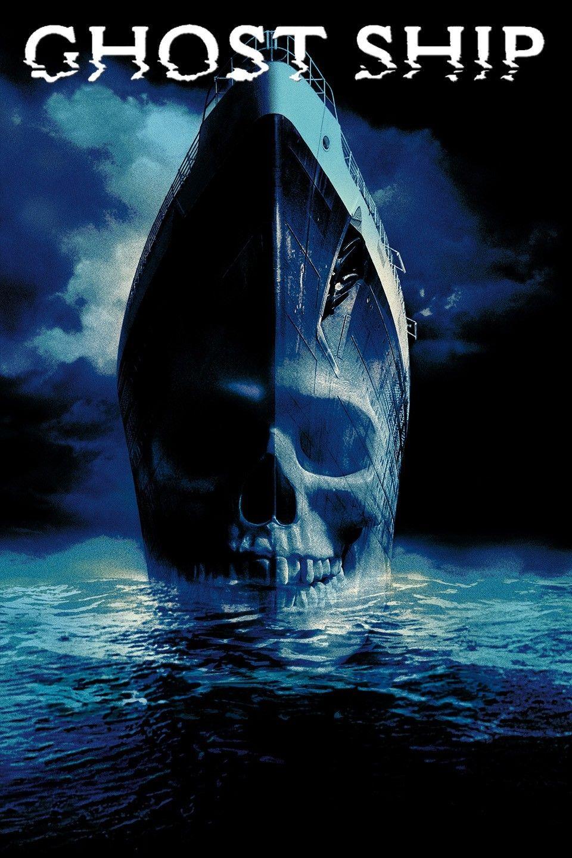 Ghost Ship 2002 Ghost Ship Full Films Horror Movie Fan
