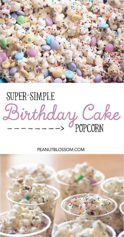 Birthday cake popcorn School party snacks Birthday cake flavors