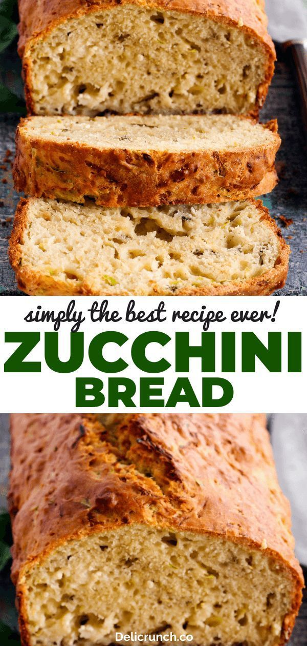 Recipe The best homemade bread recipe with zucchini Super healthy moist and delicious quick and easy recipe