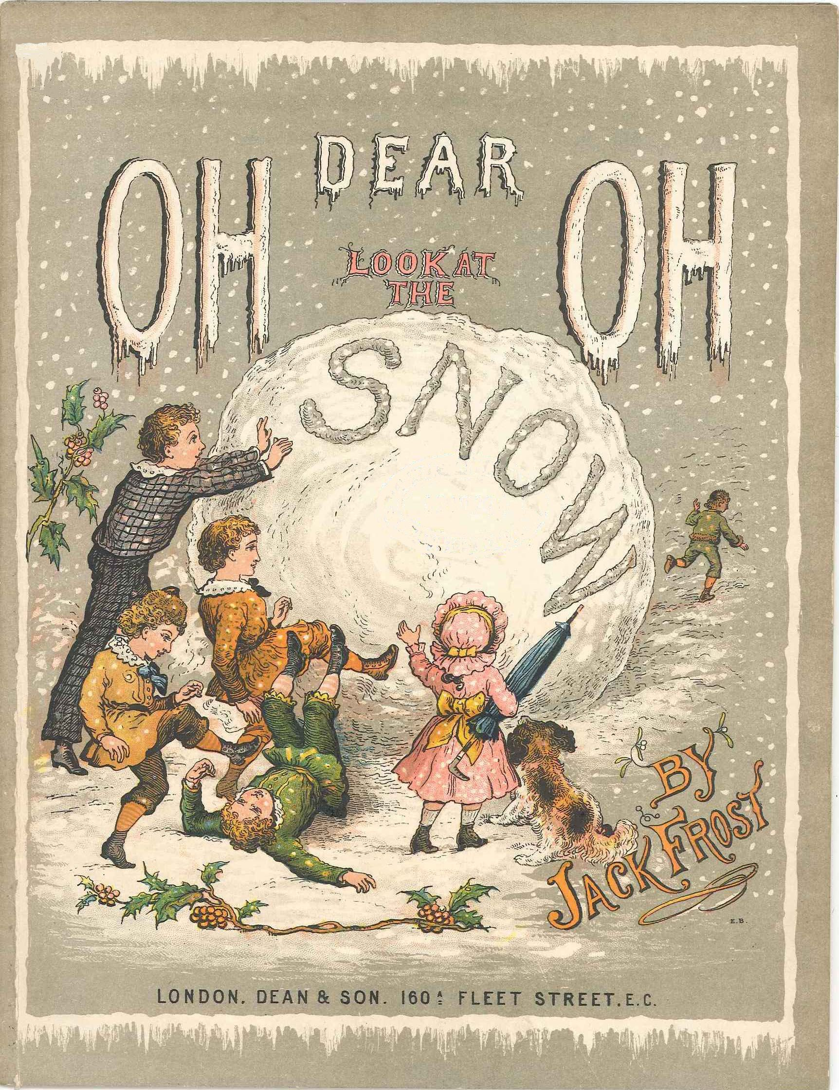 """""""Oh Dear, Oh Look at the Snow"""" by Jack Frost Special"""