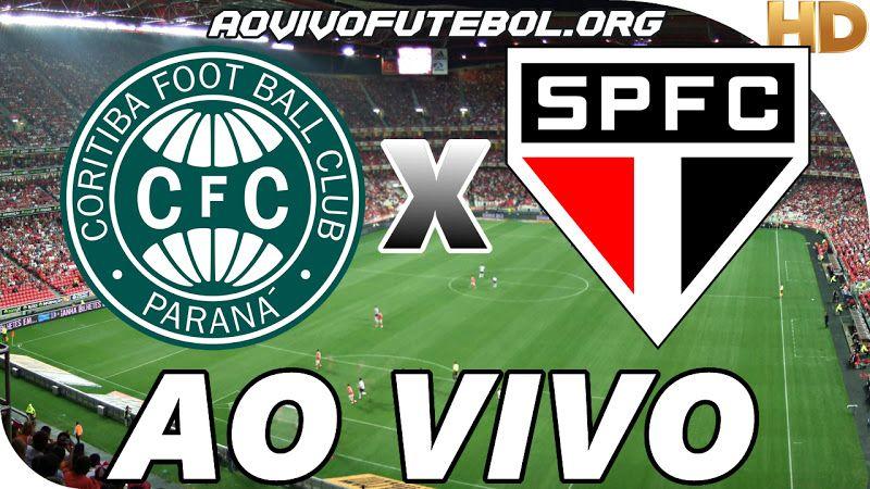 Coritiba X Sao Paulo Ao Vivo Veja Ao Vivo O Jogo De Futebol Entre Coritiba E Sao Paulo Atraves De Nosso Site Atletico Goianiense Atletico Paranaense Coritiba