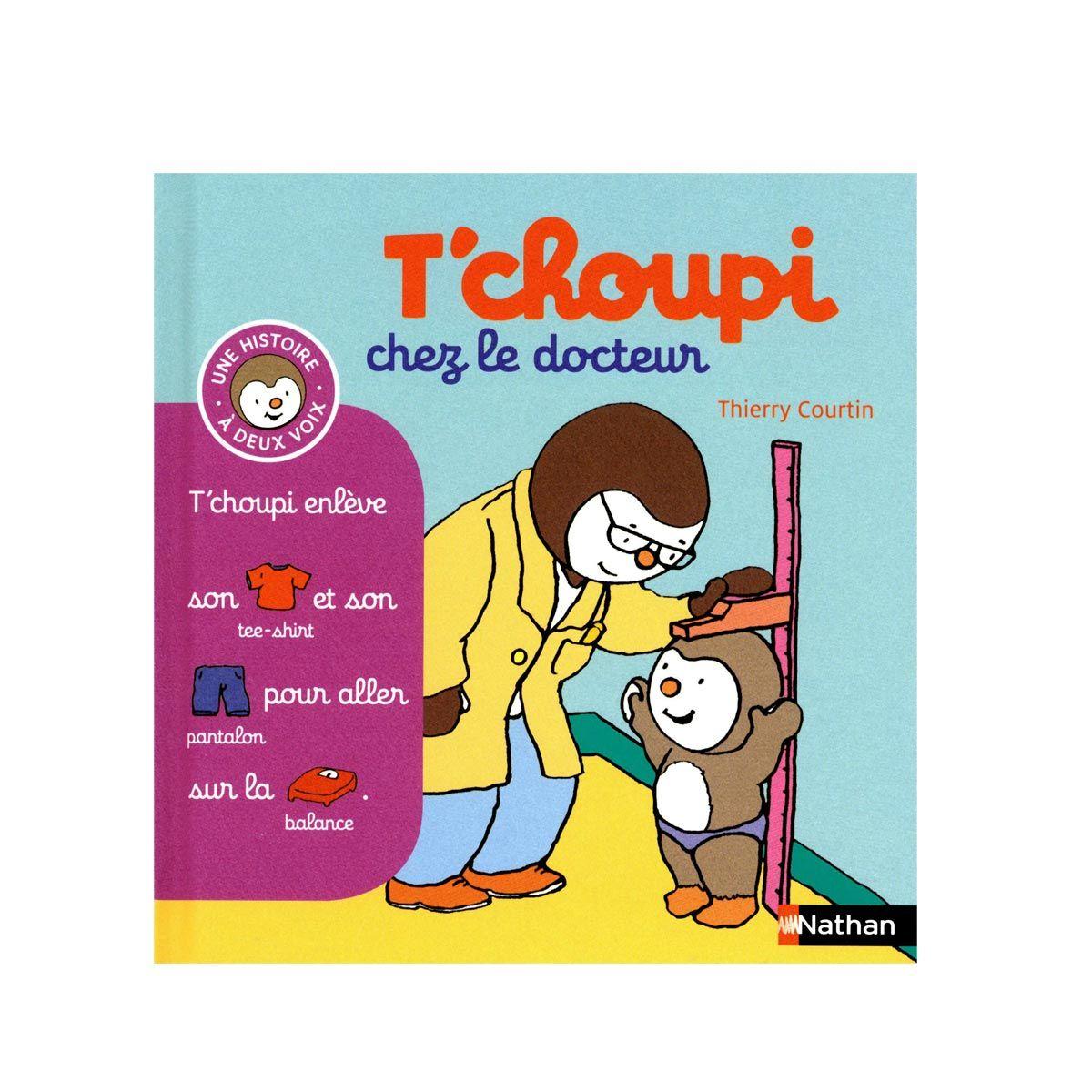 Livre T Choupi Chez Le Docteur Docteur Choupi Le Docteur