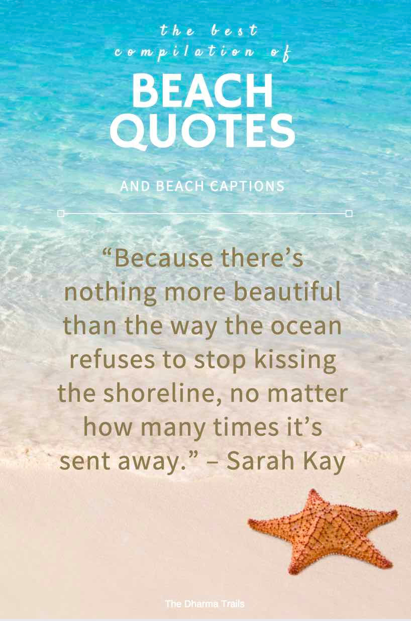 61 Best Beach Quotes And Captions For Swimspiration The Dharma Trails Beach Quotes Cute Quotes Beach Quotes Funny
