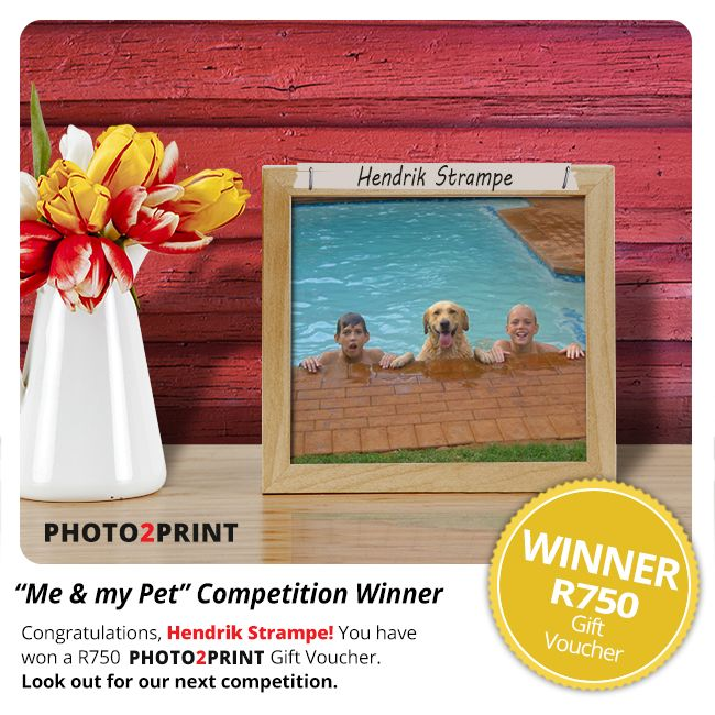 """Congratulations to the winner of our """"Me & my Pet"""" Competition, Hendrik Strampe! You have won a R750 Photo2Print Gift Voucher. Look out for our ne…"""