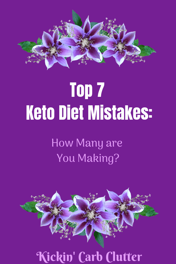 Top 7 Keto Diet Mistakes: How Many Are You Making? Here's