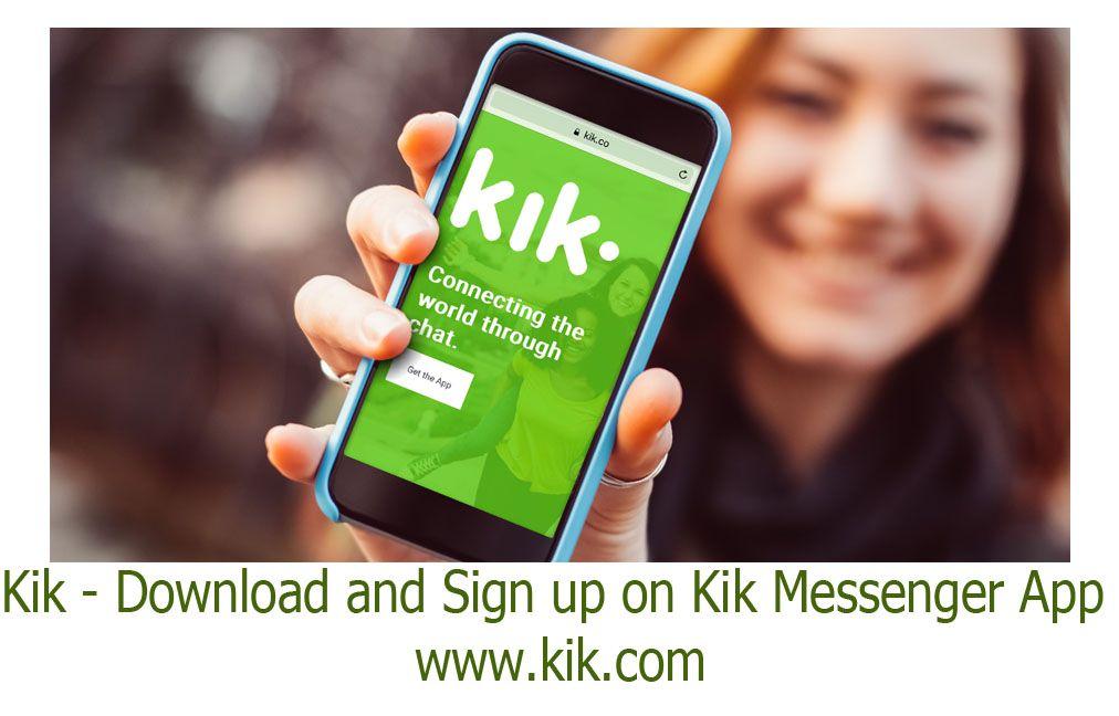 Kik Download and Sign up on Kik Messenger App (With
