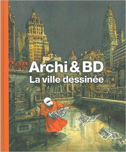 Amazon Fr Archi Et Bd La Ville Dessinee Jean Marc