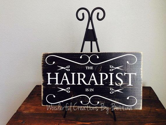 Quotes For Hair Spa: Rustic Wooden Signs Hairstylist The Hairapist Is By
