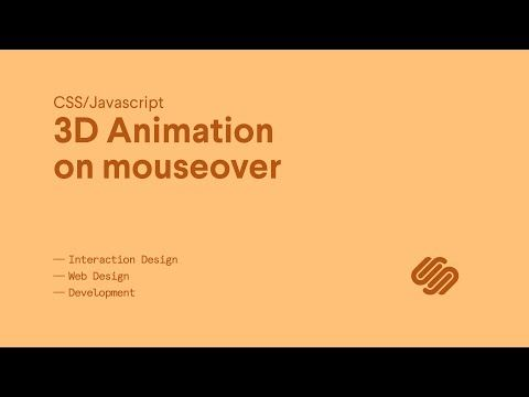 3D Animation on Mouseover (CSS/Javascript) - YouTube