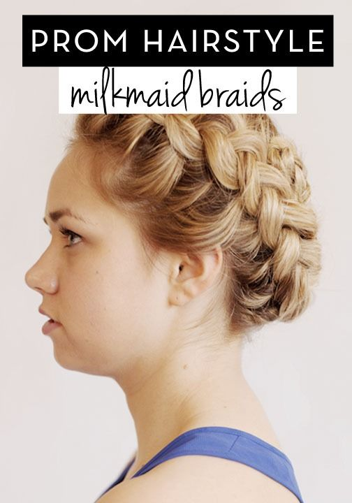 Prom Updos Get Milkmaid Braids For Prom Milkmaid Braid Prom - Diy hairstyle knotted milkmaid braid
