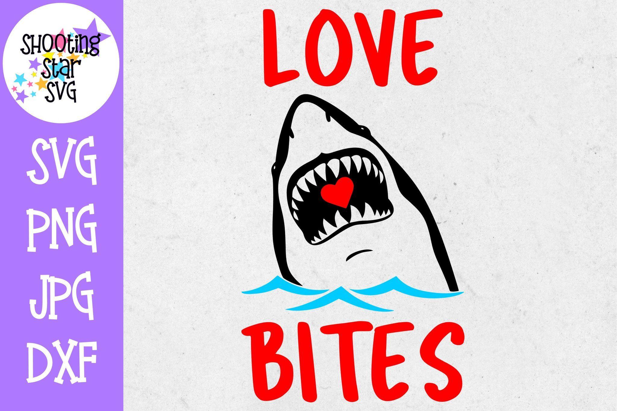 Download Love Bites Shark - Valentine's Day SVG | Love bites ...