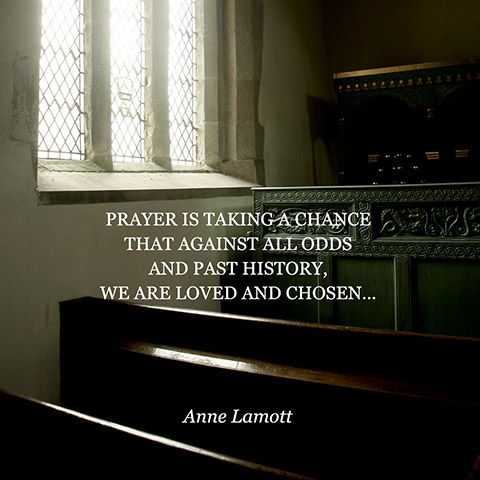 Quote About Prayer - Anne Lamott   Inspirational Quotes ...