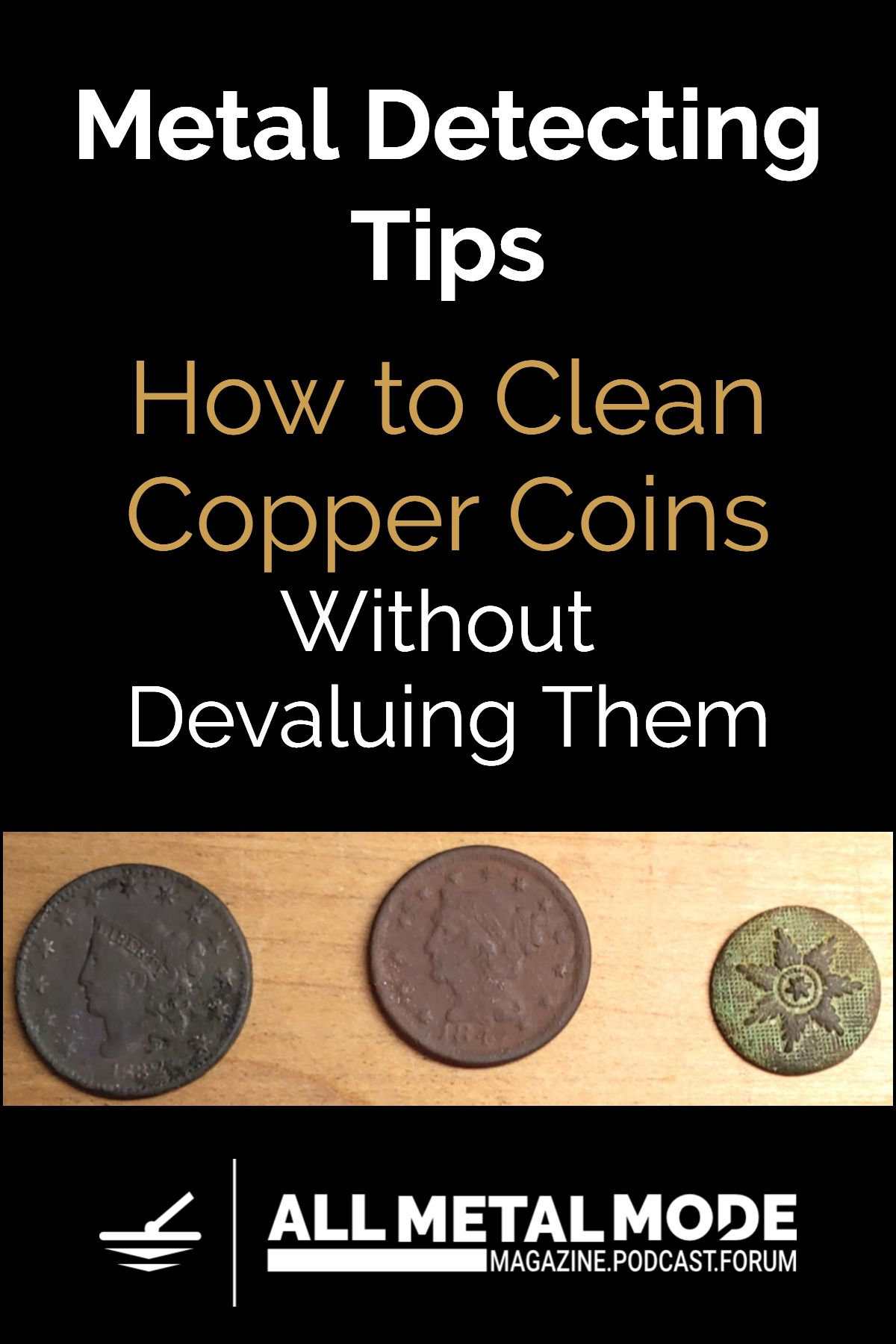 How to Clean Coins Cleaning Dug Copper Coins Metal