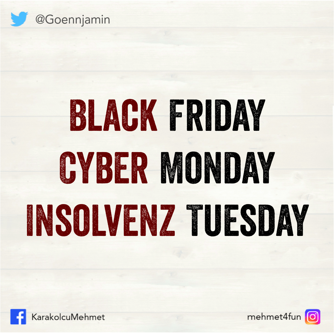 INSOLVENZ TUESDAY #fridayquotes