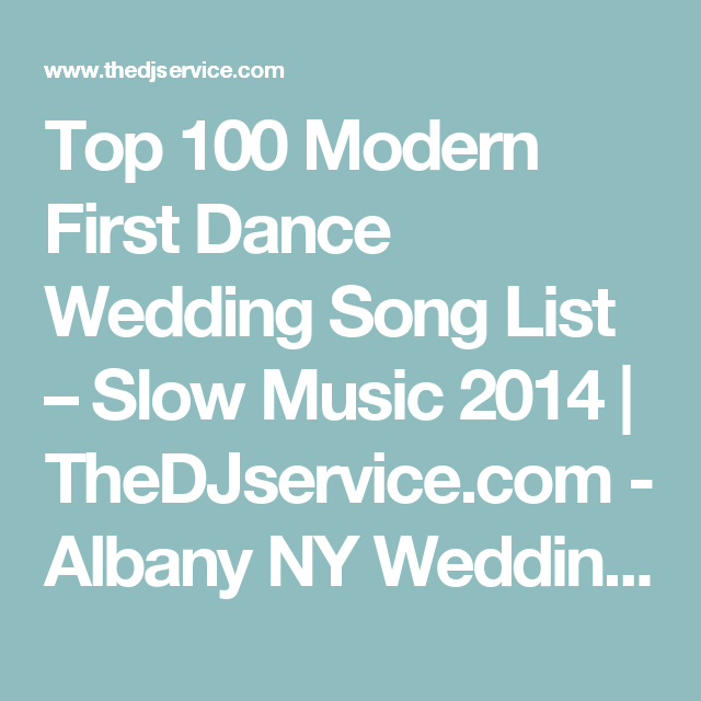 Top 100 Modern First Dance Wedding Song List Slow Music 2014