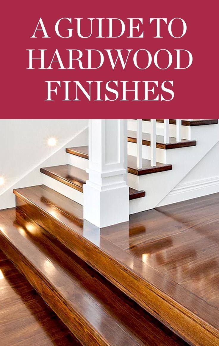 Are You A Glossy Semi Gloss Satin Or Matte Kind Of Gal Here S What You Need To Know About Hardwood Finishes Wood Floor Finishes Hardwood Wood Floors