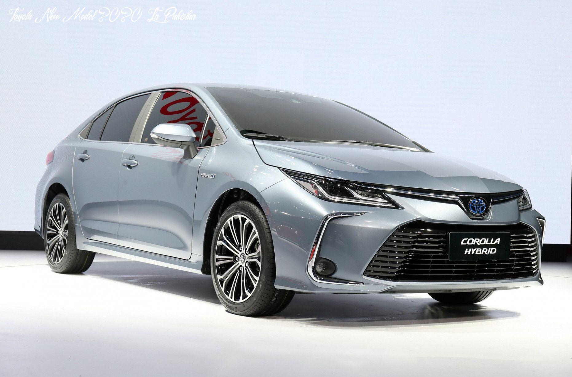Toyota New Model 2020 In Pakistan Style In 2020 Toyota Corolla New Corolla Toyota