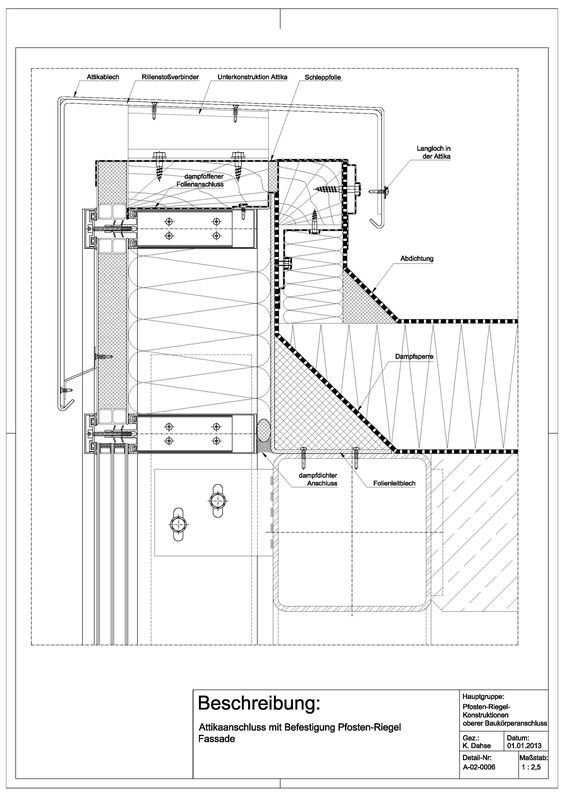 a 02 0006 attikaanschluss mit befestigung an pfosten riegel fassade a 02 0006 architektur. Black Bedroom Furniture Sets. Home Design Ideas