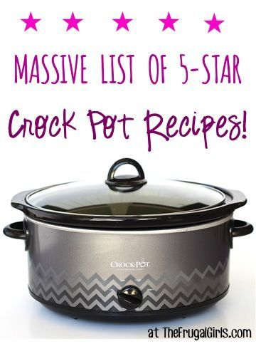 Easy Crockpot Meals!  Massive List of 5-Star Crock Pot Recipes to add to your menu this week!  You'll find Dips, Drinks, Desserts, and loads of EASY Dinner options!!  Go grab your Crock Pot and take a trip to tasty town! | TheFrugalGirls.com