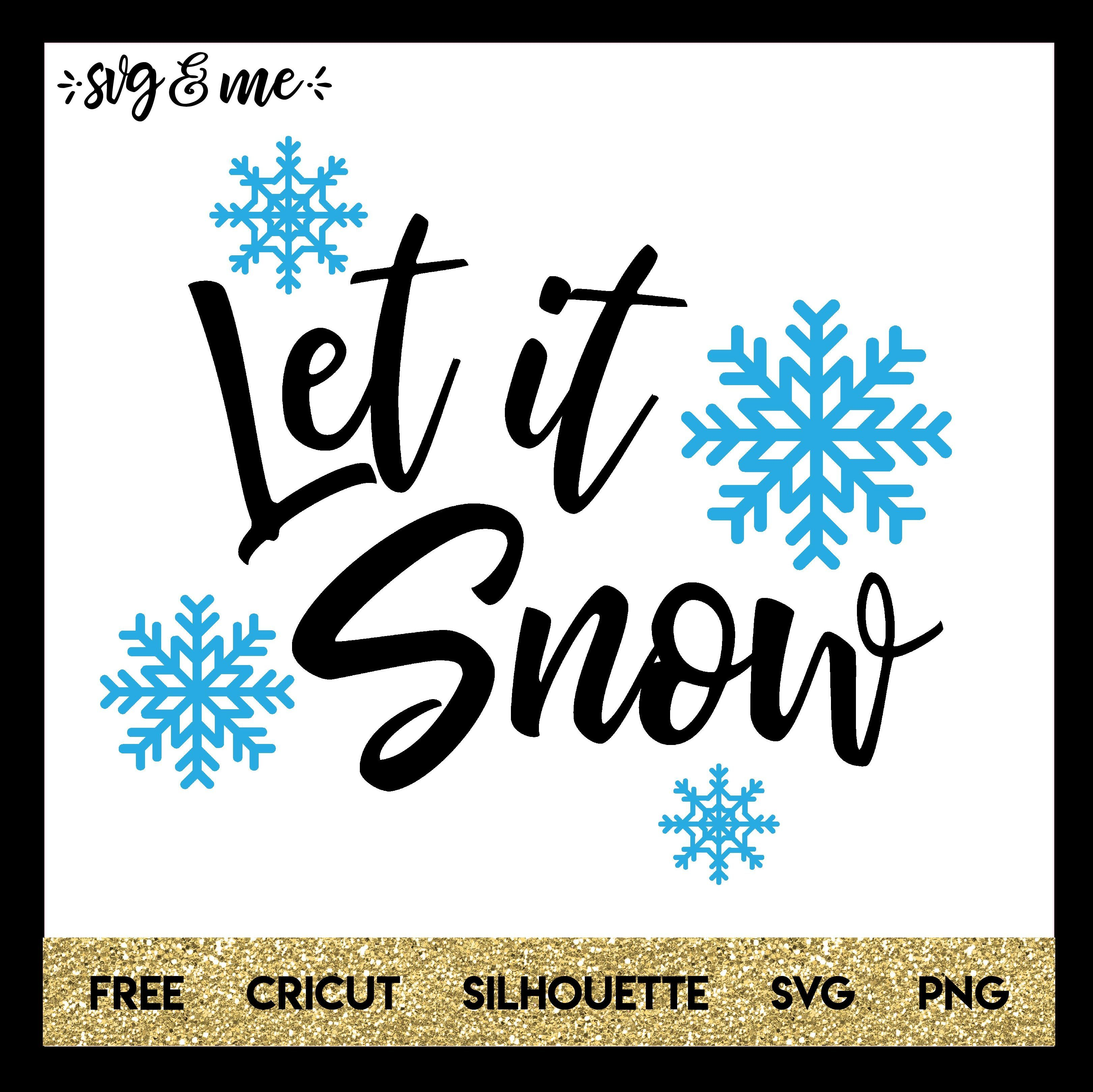Winter Let it Snow Svg, Cricut free, Silhouette christmas