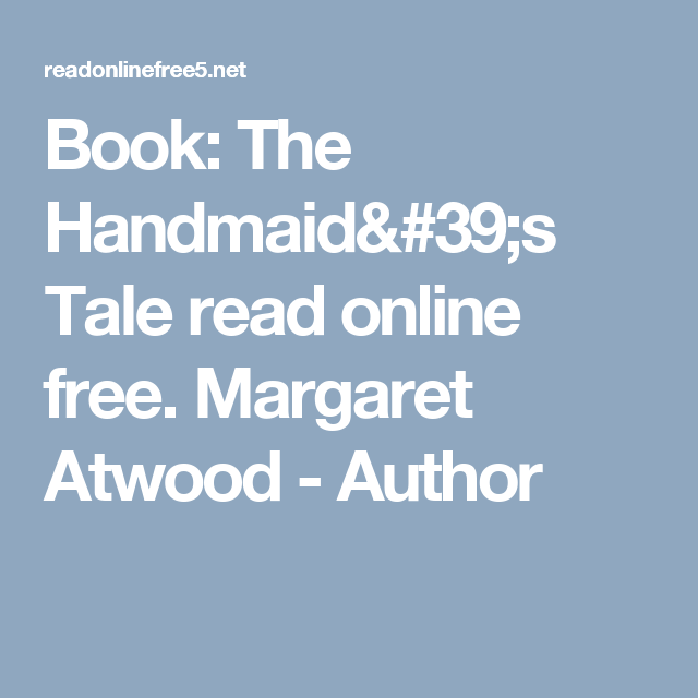 Book The Handmaid S Tale Read Online Free Margaret Atwood Author