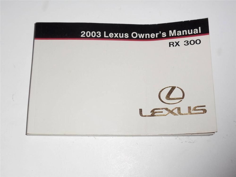 2003 lexus rx 300 owners manual book owners manuals pinterest rh pinterest com lexus rx 300 repair manual pdf lexus rx300 user manual pdf