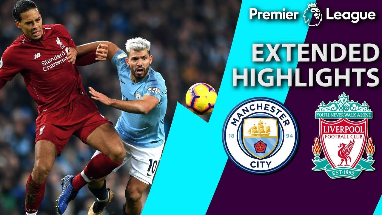 Man City v. Liverpool PREMIER LEAGUE EXTENDED HIGHLIGHTS