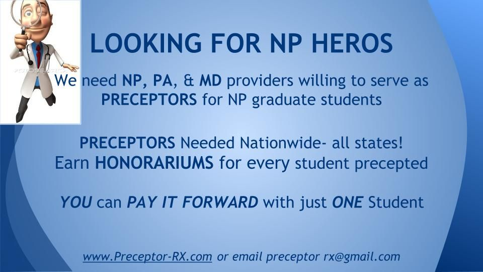 Looking For Providers To Serve As Preceptors Nationwide