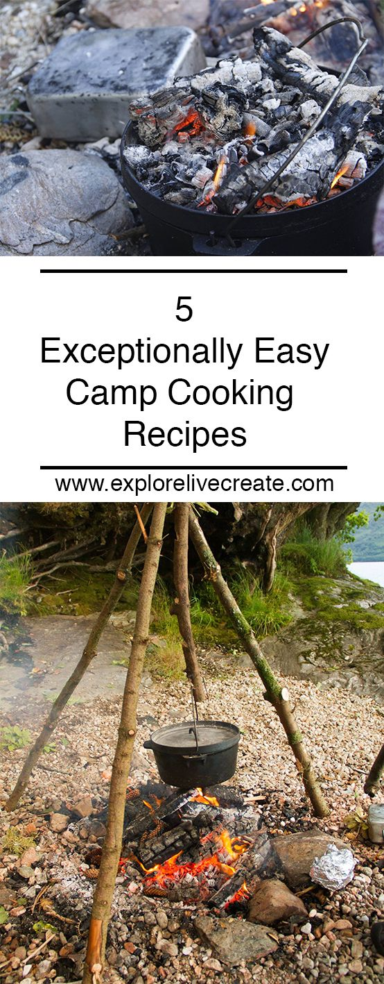 5 Exceptionally Easy Camp Cooking Recipes Food For CampingCamping