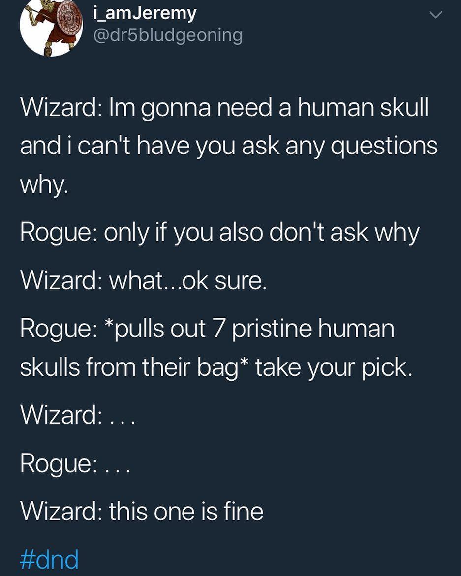 #dnd #wizard #dontquestion #dungeonsanddragons #skull