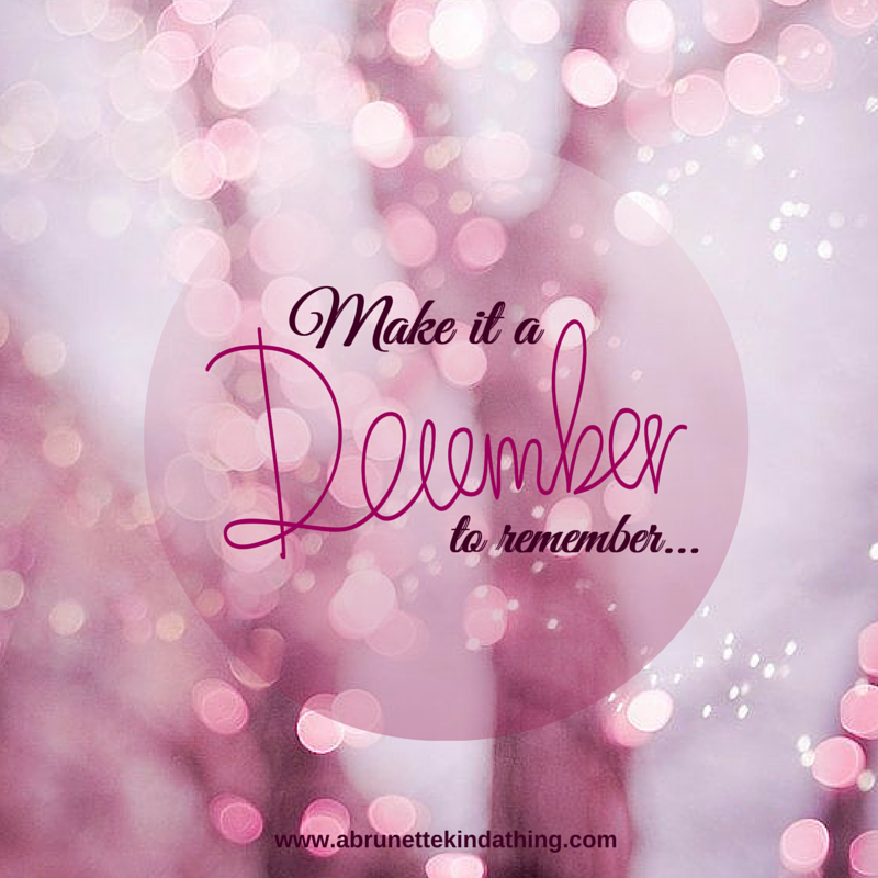 Make it a December to remember | Quote-spiration ...