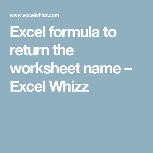 Excel formula to return the worksheet name – Excel Whizz   Computer ...