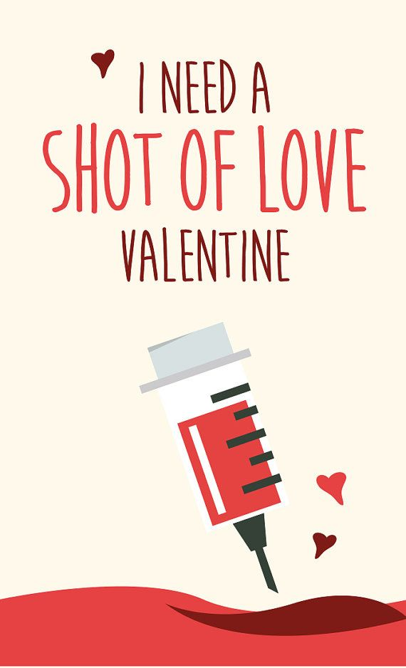 Valentines Day Card Medical Themed Download I Need A Shot Of