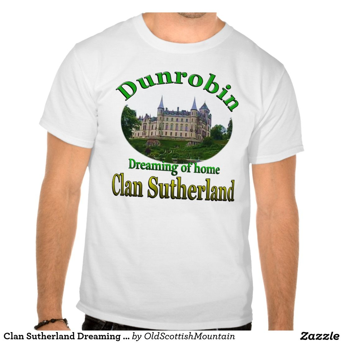 Clan Sutherland Dreaming of Home Dunrobin Castle TShirt