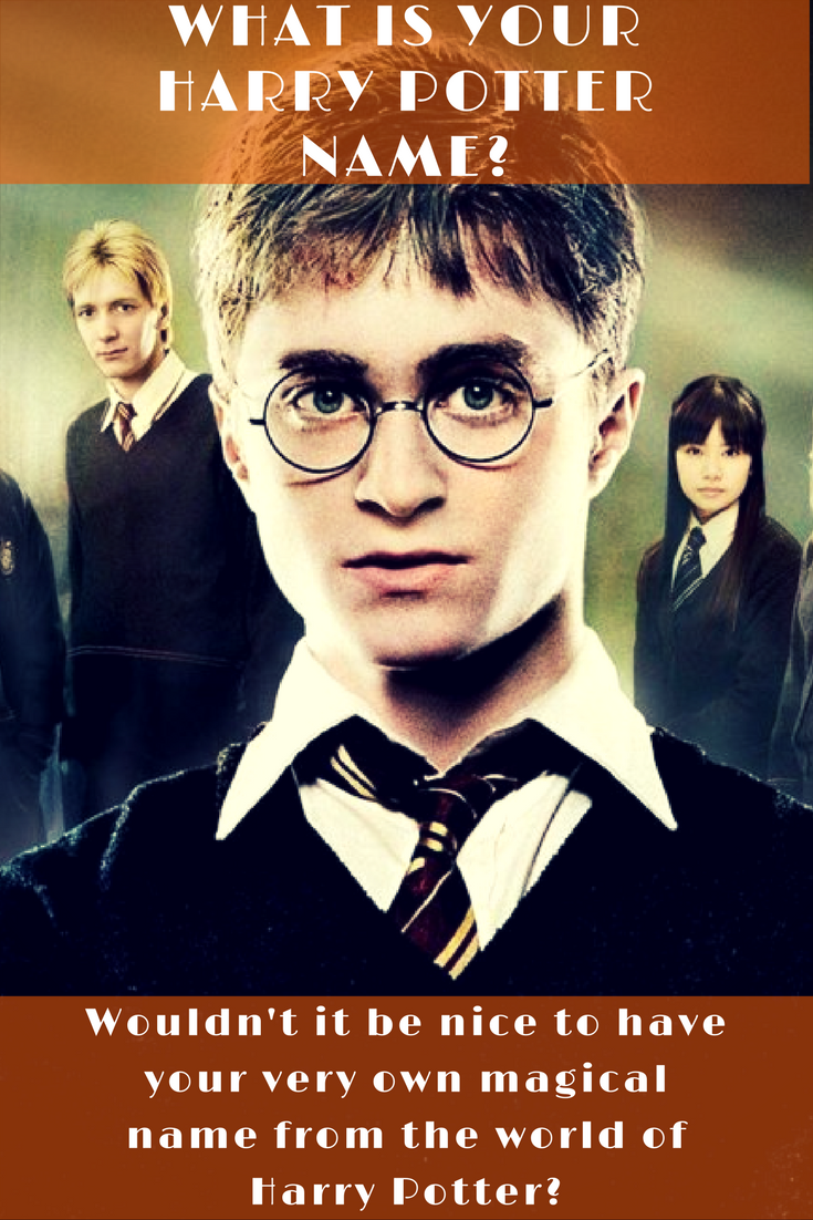 What S Your Harry Potter Name Harry Potter Feels Reddit Harry Potter Harry Potter Fun Facts