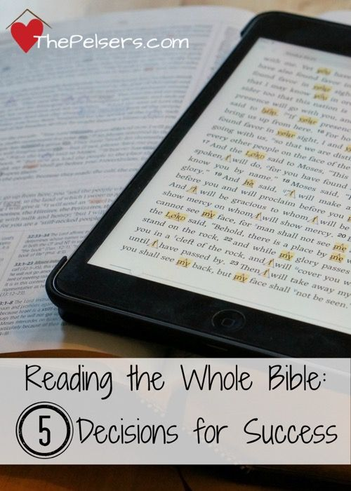 Reading the Whole Bible: 5 Decisions for Success - The Pelsers