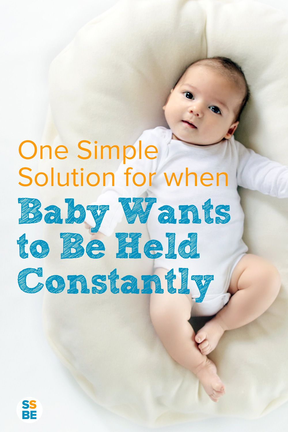 What to Do When Your Baby Wants to Be Held All the Time