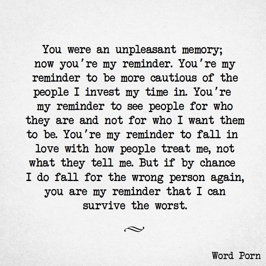 Been there done that but have the right person. But loved this. Not just relationships but life issues, too. Look it in the eye and say, Ive survived far worse than you!!