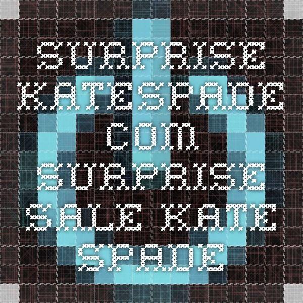 surprise.katespade.com SURPRISE SALE KATE SPADE