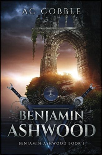 Benjamin Ashwood: Benjamin Ashwood Book 1: AC Cobble