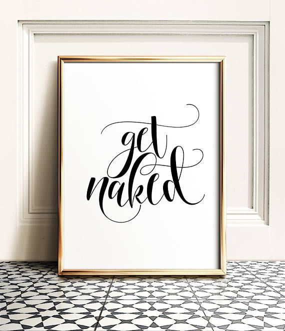 Photo of Get naked sign, INSTANT DOWNLOAD, Bathroom prints, Get naked print, Bathroom rules, Funny wall art, Funny bathroom art, Bathroom printables
