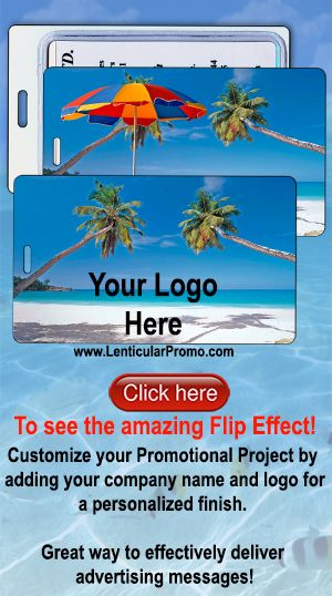 Promotional Products and Advertising Specialties. Custom 3D Lenticular Luggage Tags. Lantor Ltd 's Item# LT01-204 illustrates the Flip effect with the changing images of a Tropical beach vacation with chairs and beach umbrella. Great and inexpensive way to effectively deliver advertising messages, make a memorable promotional impact, and strengthen brand recognition worldwide. For more, visit us at…