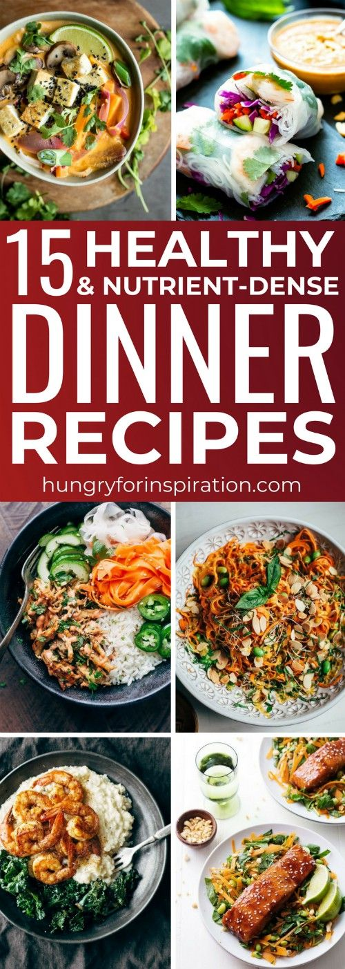 15 Nutrient-Dense Healthy Dinner Recipes That'll Help You To Lose Weight