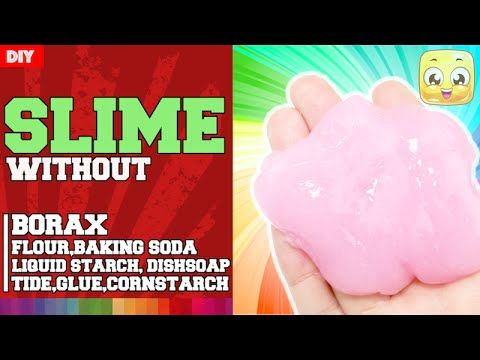 How to make slime without glue and borax and tide and cornstarch and how to make slime without glue and borax and tide and cornstarch and baking soda and flour and soap youtube ccuart Choice Image
