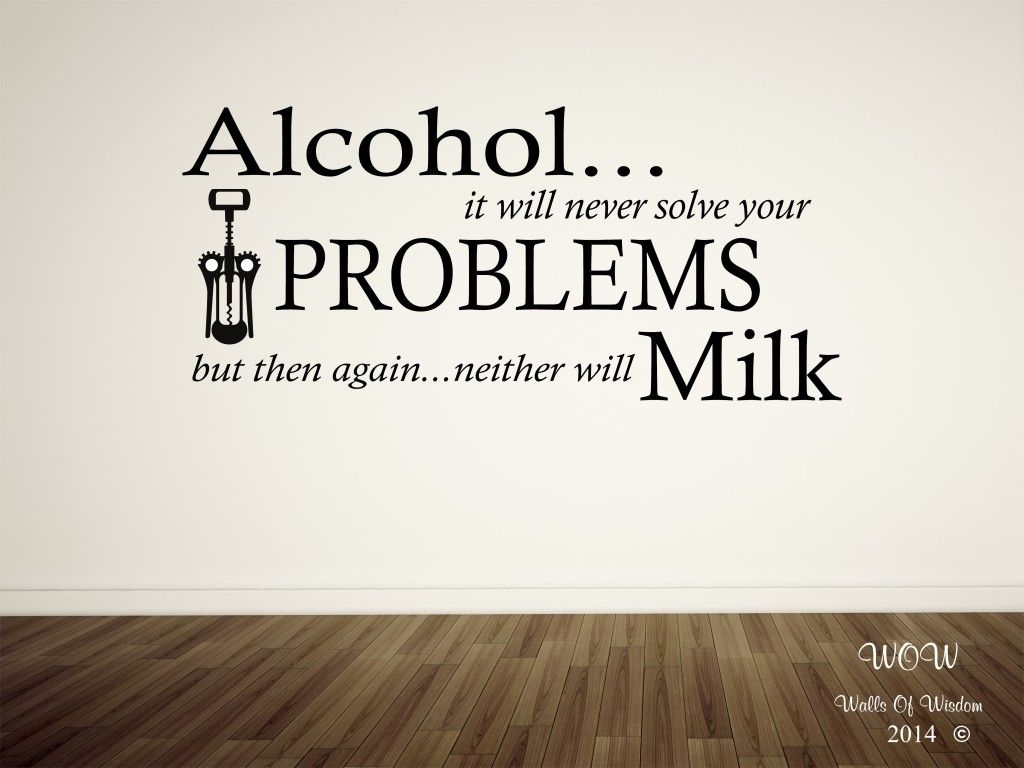 Contemporary Kitchen Wall Decor With Alcohol Problems Funny Quote Sticker Modern Decorations